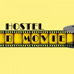 Hostelek és Ifjúsági Szállások - B Movie Hostel